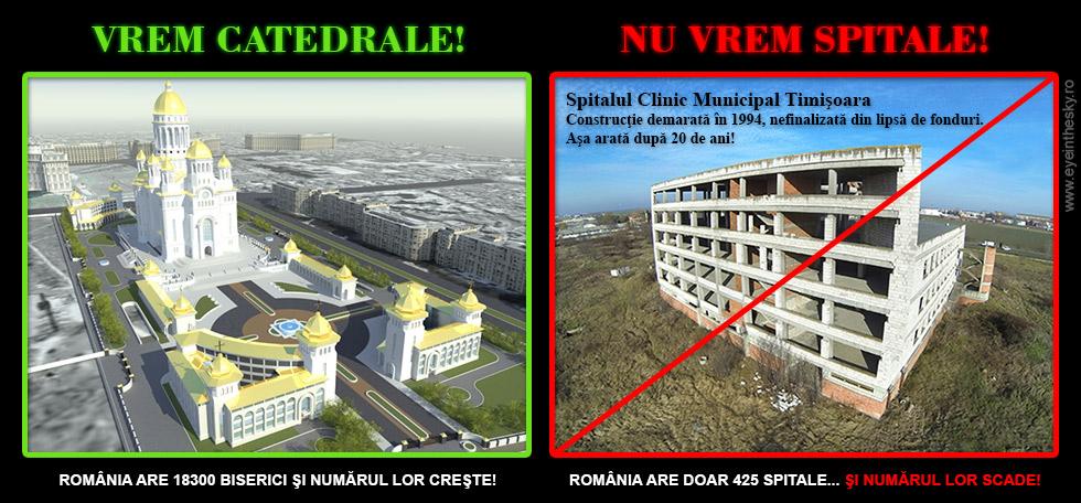 Vrem catedrale, nu spitale!
